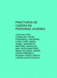 FRACTURAS DE CADERA EN PERSONAS JOVENES