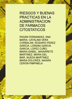 RIESGOS Y BUENAS PRACTICAS EN LA ADMINISTRACION DE FARMACOS CITOSTATICOS