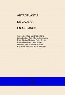 ARTROPLASTIA DE CADERA EN ANCIANOS