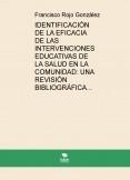 IDENTIFICACIÓN DE LA EFICACIA DE LAS INTERVENCIONES EDUCATIVAS DE LA SALUD EN LA COMUNIDAD: UNA REVISIÓN BIBLIOGRÁFICA