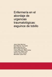 Enfermería en el abordaje de urgencias traumatológicas: esguince de tobillo