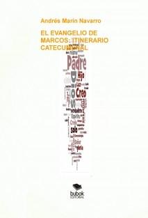 EL EVANGELIO DE MARCOS: ITINERARIO CATECUMENAL