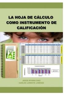 LA HOJA DE CÁLCULO COMO INSTRUMENTO DE CALIFICACIÓN