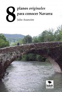 8 planes originales para conocer Navarra