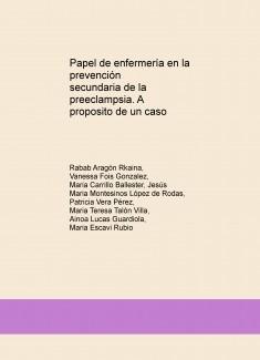 Papel de enfermería en la prevención secundaria de la preeclampsia. A proposito de un caso