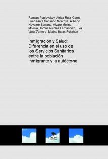 Inmigración y Salud: Diferencia en el uso de los Servicios Sanitarios entre la población inmigrante y la autóctona