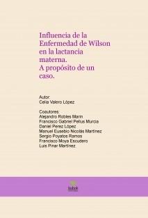 Influencia de la Enfermedad de Wilson en la lactancia materna. A propósito de un caso.