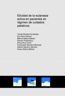 Eticidad de la eutanasia activa en pacientes en régimen de cuidados paliativos