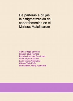 De parteras a brujas: la estigmatización del saber femenino en el Malleus Maleficarum