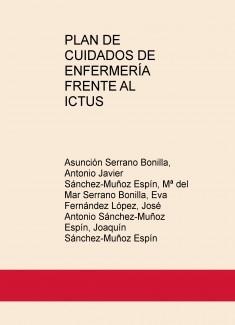 PLAN DE CUIDADOS DE ENFERMERÍA FRENTE AL ICTUS