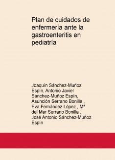 Plan de cuidados de enfermería ante la gastroenteritis en pediatría
