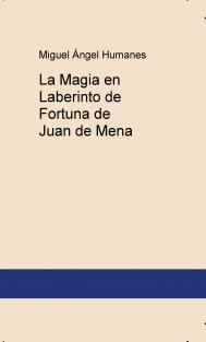 La Magia en Laberinto de Fortuna de Juan de Mena