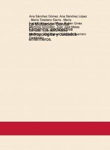 La Mutilación Genital Femenina: perspectiva antropológica y cuidados enfermeros.