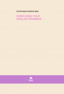 EXERCISING YOUR ENGLISH GRAMMAR