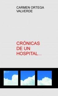 CRÓNICAS DE UN HOSPITAL