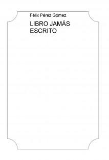 LIBRO JAMÁS ESCRITO