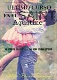 Último curso en el St.Augustine