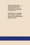 Enfermería en Unidades de Cuidados Íntensivos: tecnicas, procedimientos y casos clínicos I