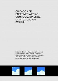 CUIDADOS DE ENFERMERIA EN AS COMPLICACIONES DE LA INTOXICACIÓN ETILICA