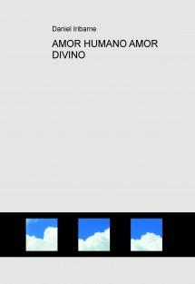 AMOR HUMANO AMOR DIVINO