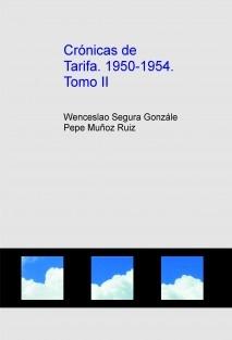 Crónicas de Tarifa. 1950-1954. Tomo II