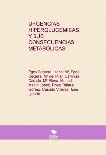 URGENCIAS HIPERGLUCÉMICAS Y SUS CONSECUENCIAS METABÓLICAS