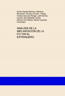 ANÁLISIS DE LA IMPLANTACIÓN DE LA FCT EN EL EXTRANJERO
