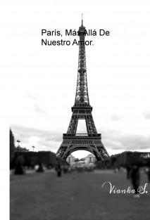 París, Más Allá De Nuestro Amor