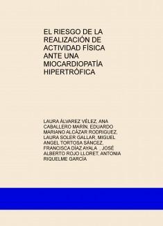 EL RIESGO DE LA REALIZACIÓN DE ACTIVIDAD FÍSICA ANTE UNA MIOCARDIOPATÍA HIPERTRÓFICA