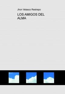 LOS AMIGOS DEL ALMA