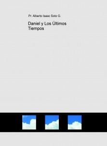 Daniel y Los Últimos Tiempos