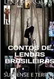 CONTOS DE LENDAS BRASILEIRAS: SUSPENSE E TERROR