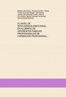 EL NIVEL DE INTELIGENCIA EMOCIONAL EN ALUMNOS DE DIFERENTES FAMILIAS PROFESIONALES DE FORMACIÓN PROFESIONAL
