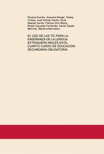 EL USO DE LAS TIC PARA LA ENSEÑANZA DE LA LENGUA EXTRANJERA INGLÉS EN EL CUARTO CURSO DE EDUCACIÓN SECUNDARIA OBLIGATORIA