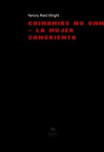 Chimamire no onna - La mujer sangrienta