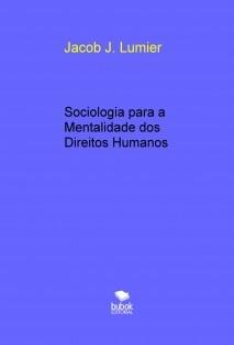 Sociologia para a Mentalidade dos Direitos Humanos