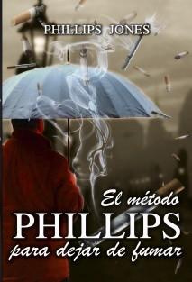 El método PHILLIPS para dejar de fumar (Edición papel)