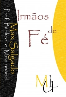 """Irmãos de Fé """" Uma história de fé e milagres."""""""