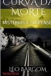 CURVA DA MORTE: MISTÉRIOS E SUSPENSES
