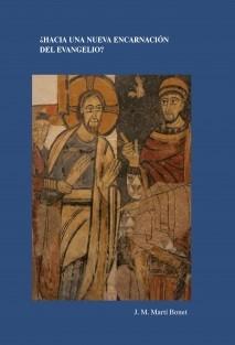 ¿Hacia una nueva encarnación del Evangelio?