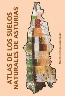 ATLAS DE LOS SUELOS NATURALES DE ASTURIAS