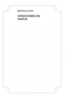 VARIACIONES EN HAIKUS
