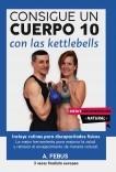 Consigue un Cuerpo 10 con las Kettlebells