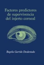 FACTORES PREDICTORES DE SUPERVIVENCIA  DEL INJERTO CORNEAL