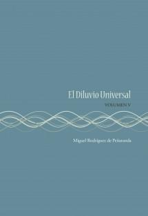 El Diluvio Universal (Volumen V)