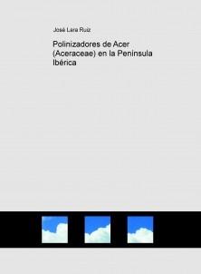 Polinizadores de Acer (Aceraceae) en la Península Ibérica