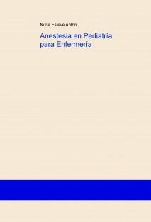 Anestesia en Pediatría para Enfermería