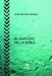 EL SUICIDIO DE LA NIÑEZ