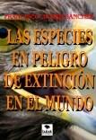 LAS ESPECIES EN PELIGRO DE EXTINCIÓN EN EL MUNDO