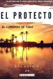 El protector: El comienzo de todo (2º Edición)